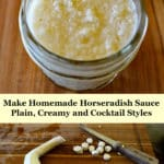 homemade horseradish sauce and horseradish root