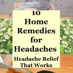 10 Home Remedies for Headaches - These headache remedies provide relief for tension headaches, cluster headaches and other headache causes.