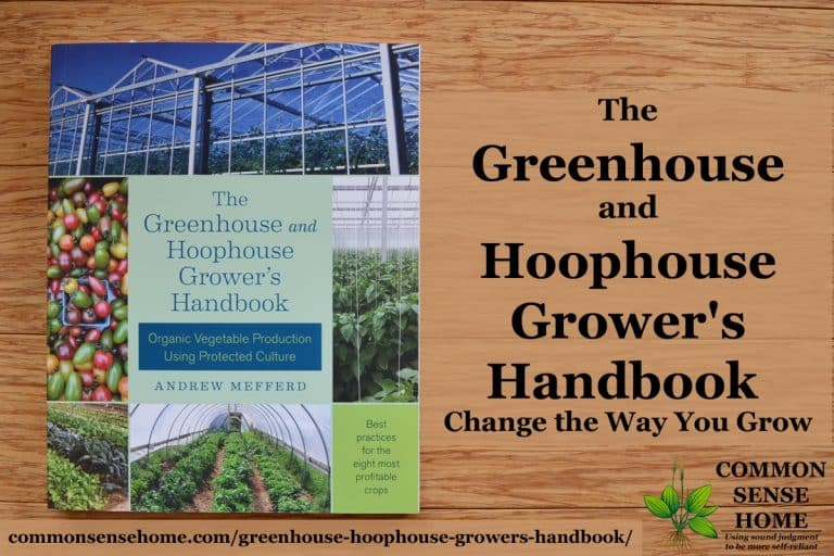 The Greenhouse and Hoophouse Grower's Handbook – Change the Way You Grow