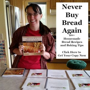 Buy Your Copy of Never Buy Bread Again