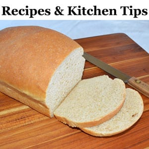 Recipes and Kitchen Tips