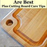 Four Reasons Wooden Cutting Boards are Better than Plastic or Glass, plus How to Care for Your Wood Cutting Board & Basic Food Safety Rules to Avoid Illness