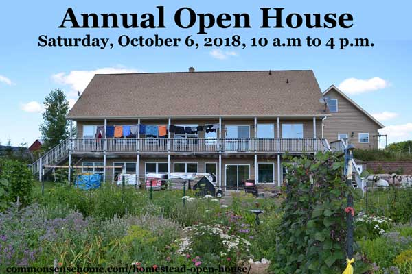 Common Sense Homestead Open House - Learn about green building, energy efficiency, universally accessible design, food storage options, lighting and more.