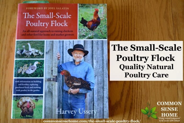 The Small-Scale Poultry Flock – Quality Natural Poultry Care