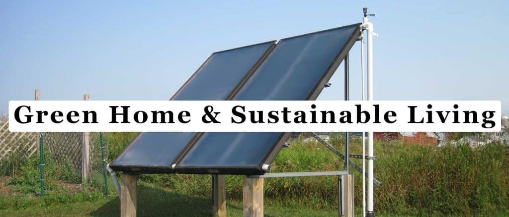 Green Home and Sustainable Living
