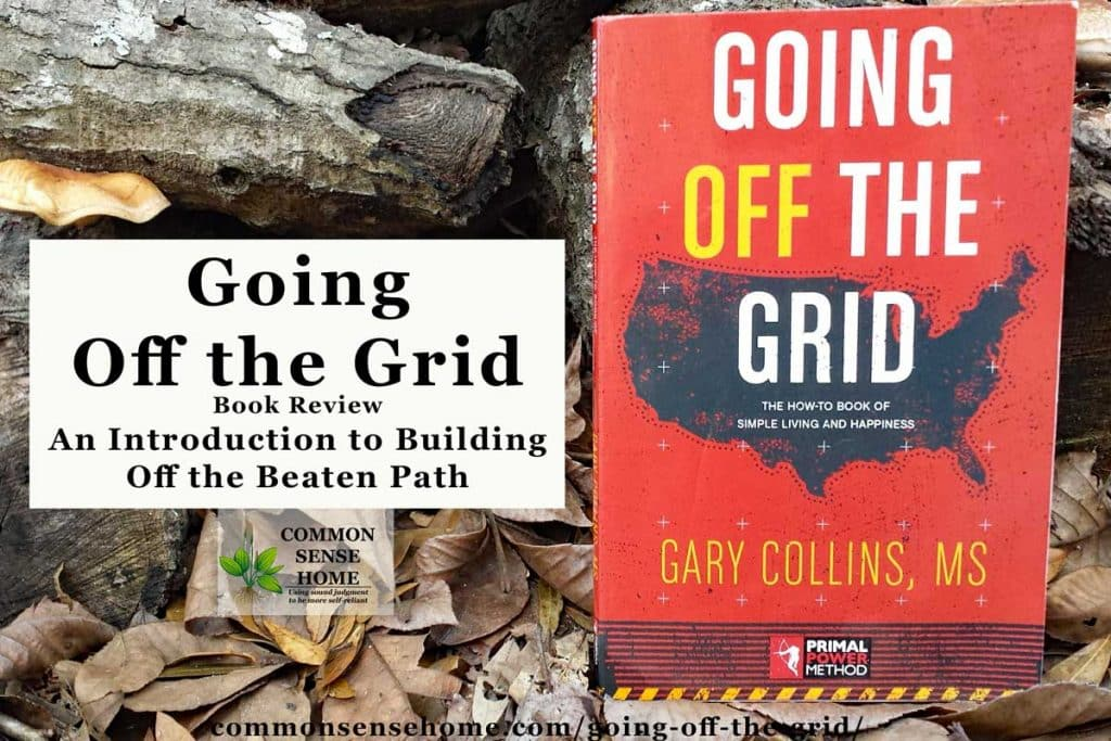Going Off the Grid is a good general introduction to building off the beaten path, focusing on issues typically encountered with land, water, contractors and security. #offgrid #homebuilding