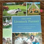 The New Livestock Farmer: The Business of Raising & Selling Ethical Meat