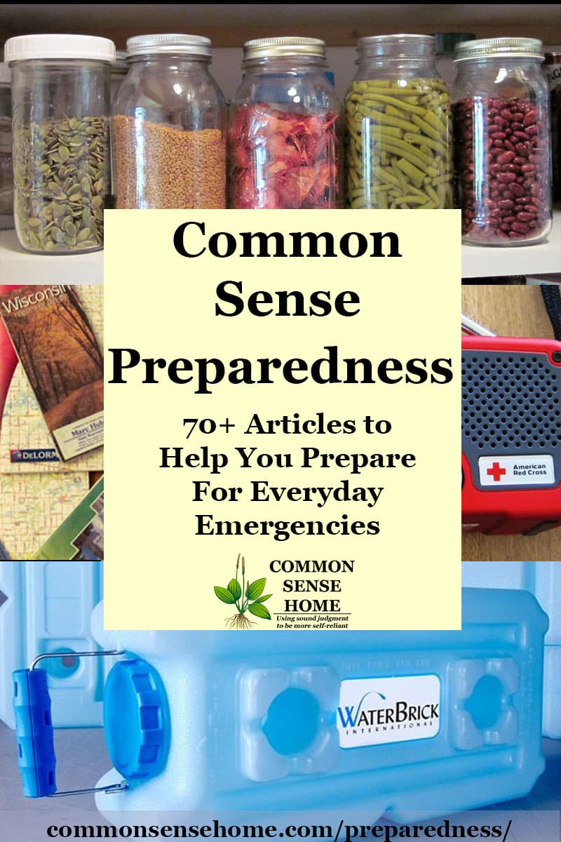 "Text overlay with ""Common Sense Preparedness - 70+ preparedness articles to help you prepare for everyday emergencies "" against background of water storage brick, emergency radio, food storage and maps"