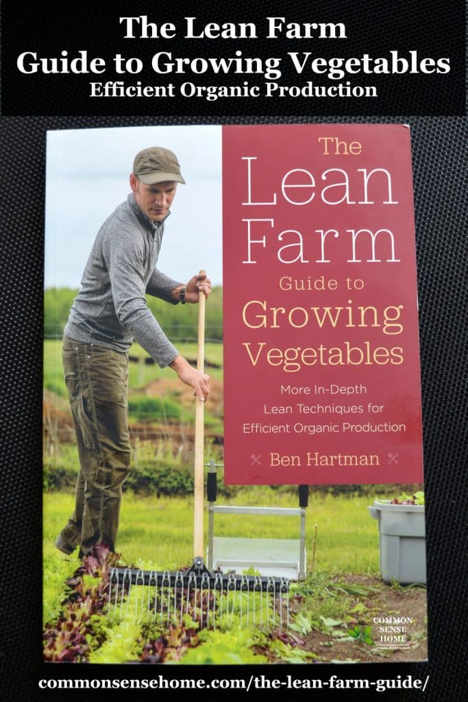 The Lean Farm Guide to Growing Vegetables book