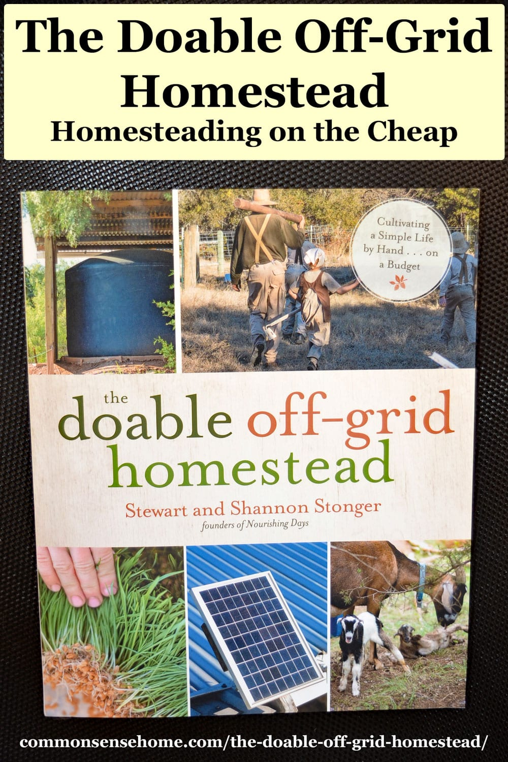 The Doable Off Grid Homestead Book