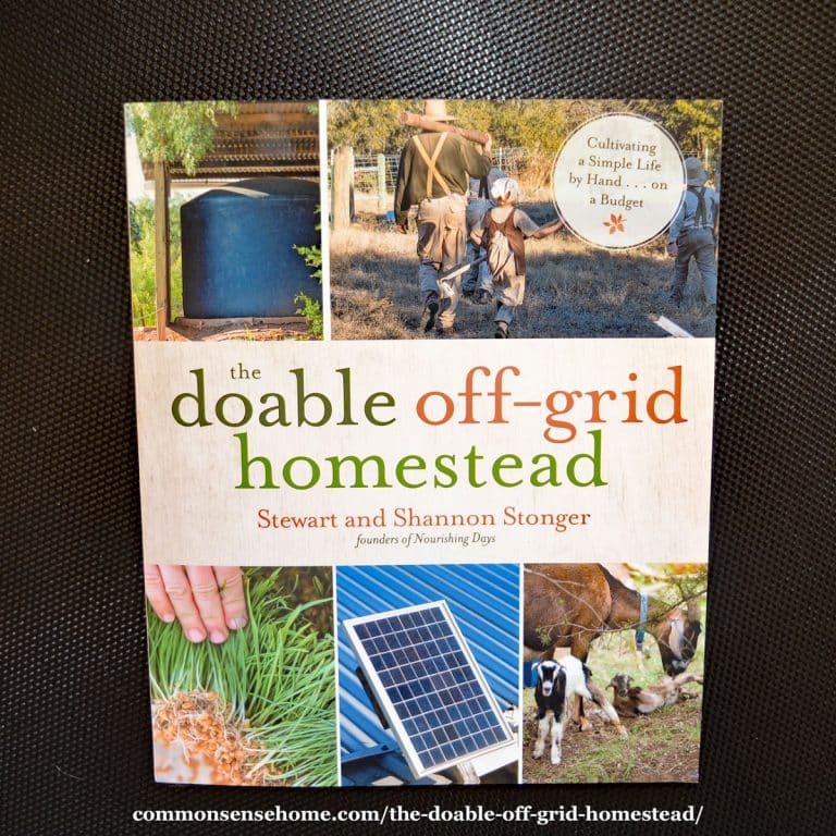 The Doable Off-Grid Homestead – Homesteading on the Cheap