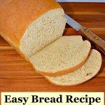 easy bread recipe, sliced on a cutting board