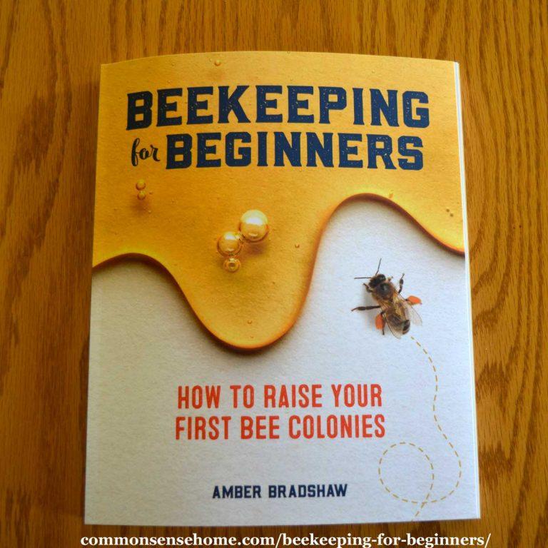 Beekeeping for Beginners – Natural Backyard Beekeeping