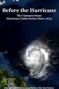 Before the Hurricane - The Common Sense Hurricane Guide Series (Part 1 of 3)
