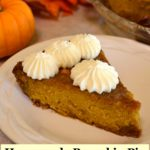 homemade pumpkin pie with whipped cream