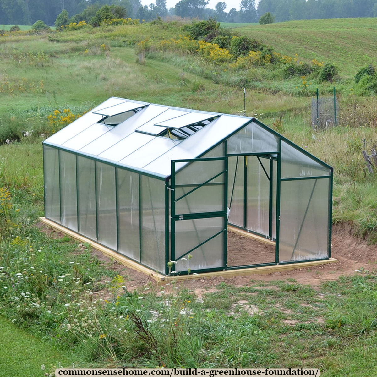 home greenhouse with foundation that allows you to plant directly in the soil