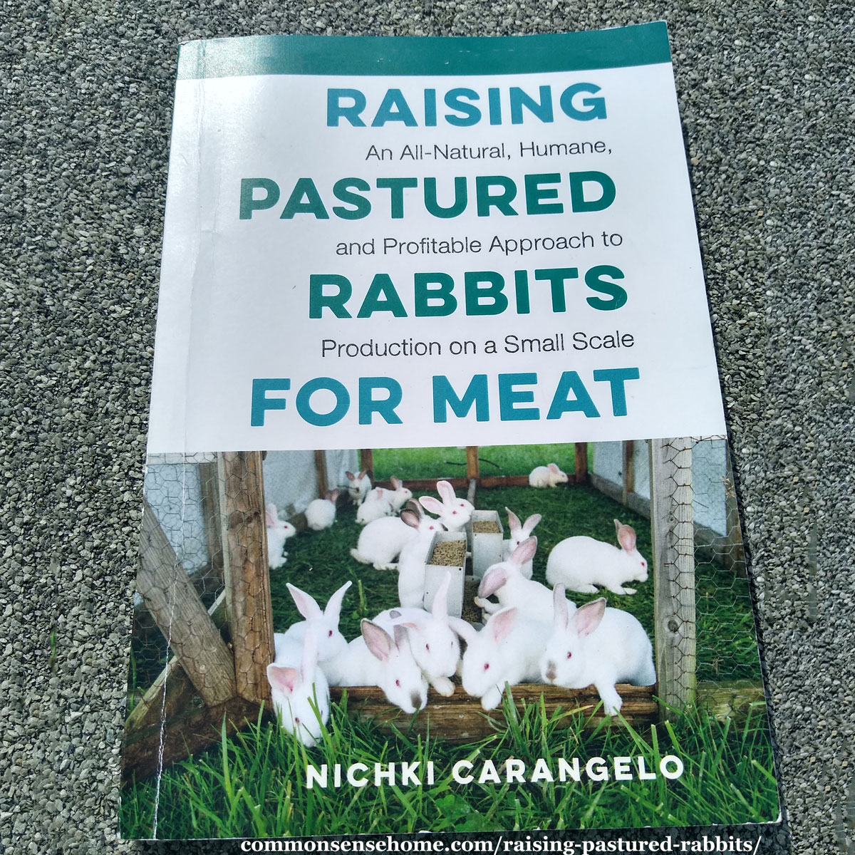 Pastured Rabbits for Meat book