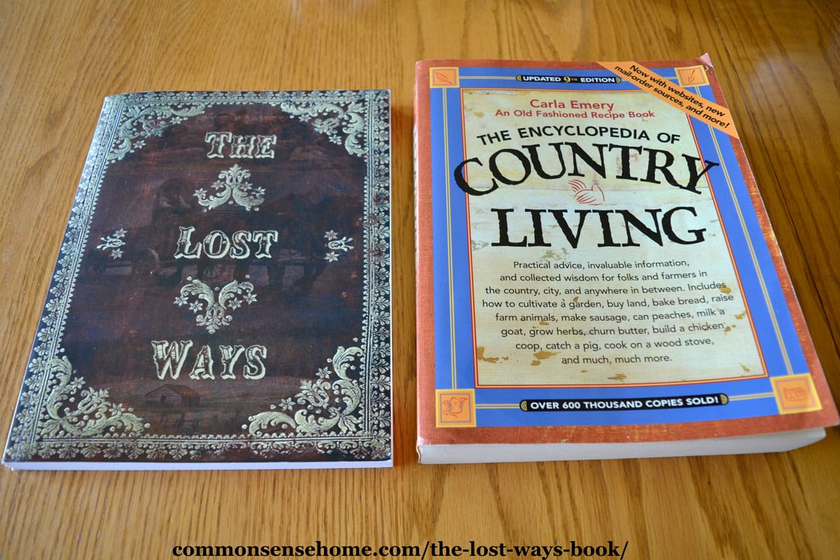 comparison of The Lost Ways book and the Encyclopedia of Country Living