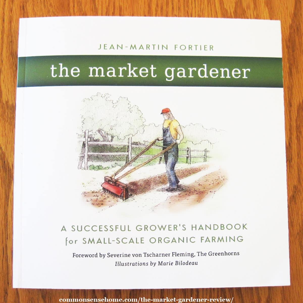 The Market Gardener book